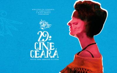 29º CINE CEARÁ – Festival Ibero-americano de Cinema 2019